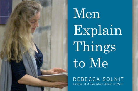 "Rebecca Solnit pictured reading from ""Men Explain Things to Me."""